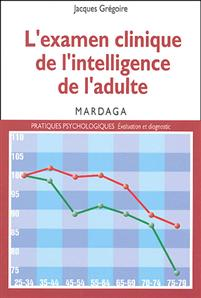 L'examen clinique de l'intelligence de l'adulte